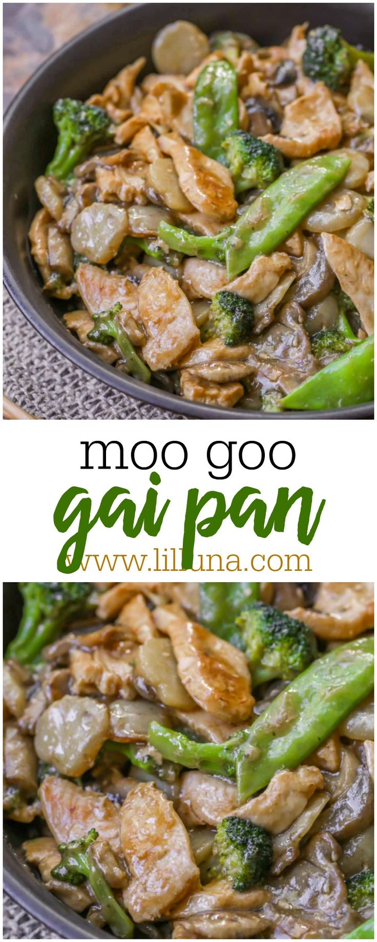 Delicious Moo Goo Gai Pan recipe - chicken, snow peas, broccoli and mushrooms covered in a delicious Asian sauce.