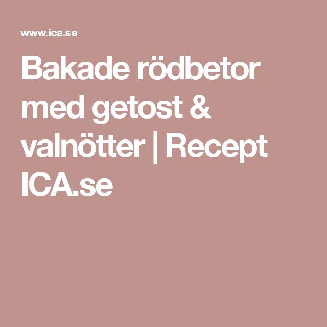 Bakade rödbetor med getost & valnötter | Recept ICA.se