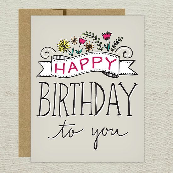 Hand-drawn Happy Birthday To You Greeting Card  by TomDickandMary