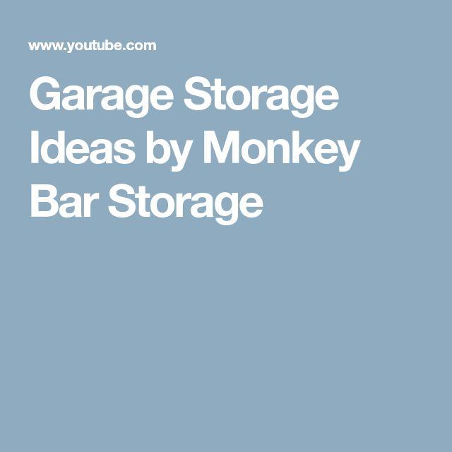 Garage Storage Ideas by Monkey Bar Storage