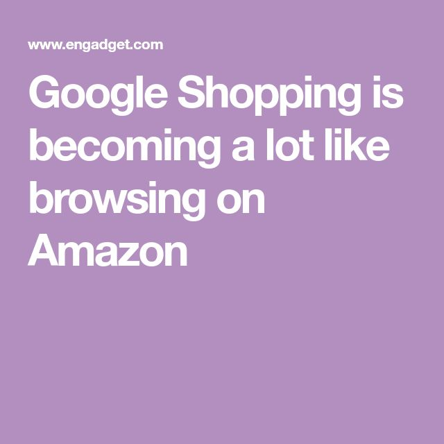 Google Shopping is becoming a lot like browsing on Amazon