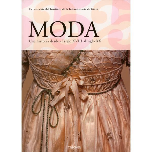 Escuela ADR Moda. Moda,una Historia.desde S.XVIII Al S.XX.