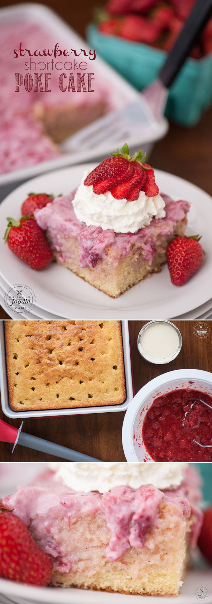 Fresh summer strawberries, sweetened condensed milk, and whipped cream transform a basic vanilla cake into a heavenly Strawberry Shortcake Poke Cake. (Vanilla Cake)