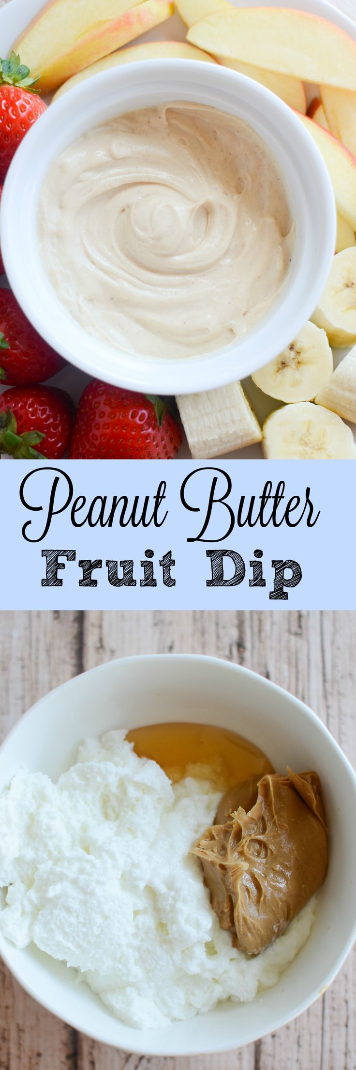 Peanut Butter Fruit Dip - healthy and delicious fruit dip with only 3 ingredients!