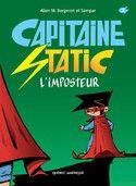 Capitaine Static 2 - L'Imposteur, Alain. M. Bergeron |