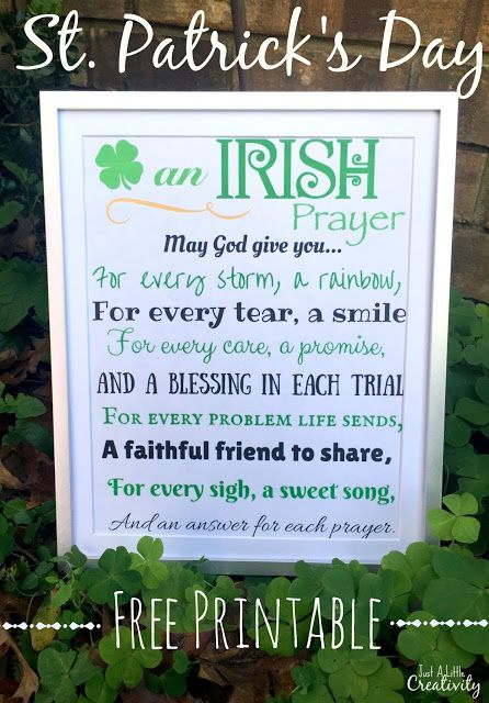 Free Printable for St. Patrick's Day- An Irish Prayer.  Ready to print and frame.  From Just a Little Creativty