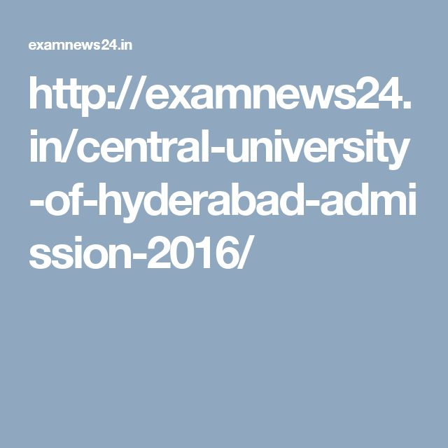 Do you want to know the notification and other admission related things of University of Hyderabad's entrance exam 2017. you can get all information about hcu admission 2017 from the following website
