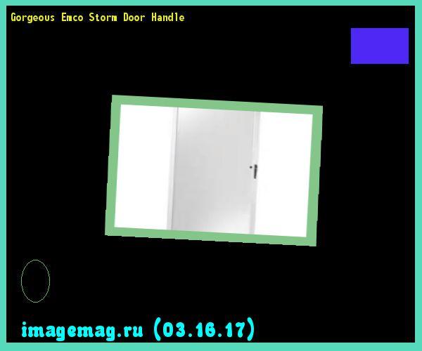 Gorgeous Emco Storm Door Handle 115241 - The Best Image Search