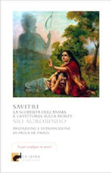 La scoperta dellanima e la vittoria sulla morte secondo il filosofo indiano Sri Aurobindo