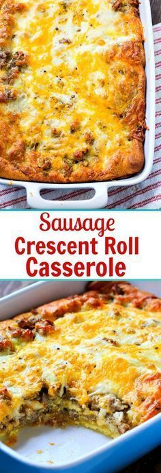 Sausage and Crescent Roll Casserole with eggs and cheese. #breakfast #sausage #casseroles