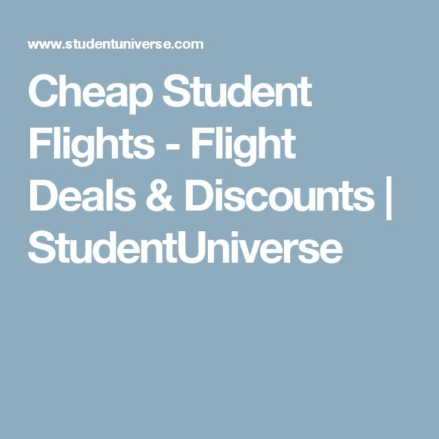 Cheap Student Flights - Flight Deals & Discounts | StudentUniverse
