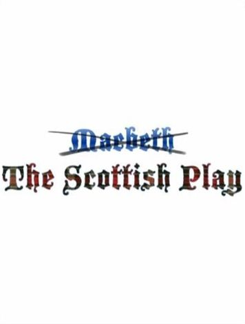 """The Scottish Play by argmlogos - Superstition says you should never say the name """"Macbeth"""" while in tne theatre."""