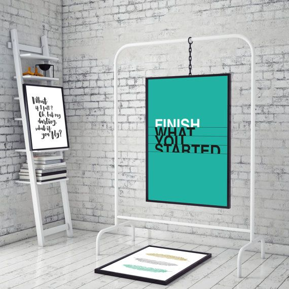 You are searching for the perfect decoration touch for your home or office ? This motivational Printable Art is a modern typographic downloadable print featuring  Finish what you started  on a turquoise background. For everybody that has a problem with finishing the things they started and need a reminder ;)