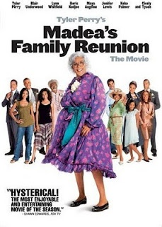 Madeas family reunion Trust and believe we all have someone in our families' that fits this bill of will embarrass you to the tenth power! LOL