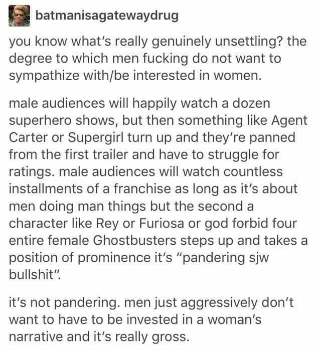 And also when they do make a show with a female protagonist they add a lot of gratuitous FEMLAE nudity to it to hold the interest of dumb men who can't otherwise pay attention to a woman displaying some agency.