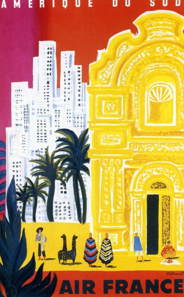 Amerique du Sud * Air France #travel #poster