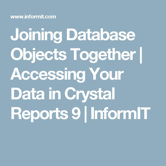 joining database objects together accessing your data in crystal reports 9 informit