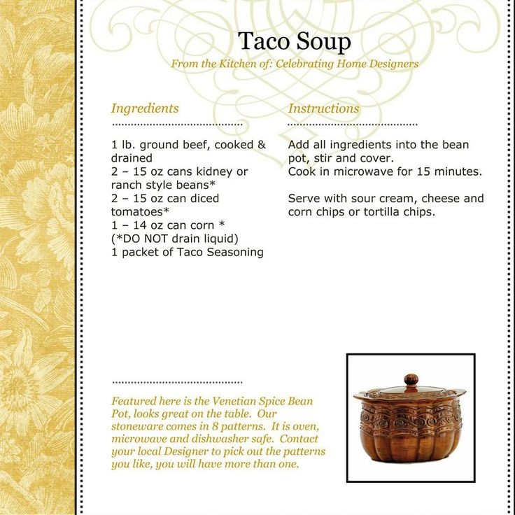 Taco Soup (using Bean Pot From Celebrating Home)