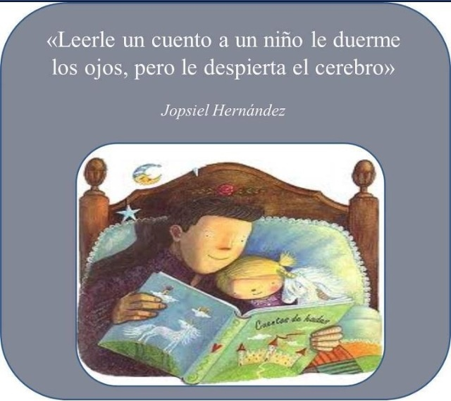 """""""Leerle un cuento a un niño le duerme los ojos, pero le despierta el cerebro"""" - Fomento de la lectura infantil"""