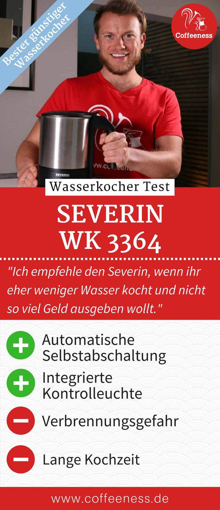 Der Severin WK 3364 Wasserkocher Im Test 2018