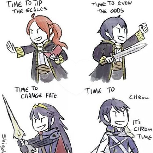 Time to...Chrom// great, now EVERYONE is stealing from Reyn.(Xenoblade Chronicles) XD