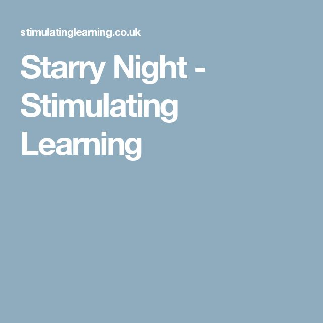 Starry Night - Stimulating Learning