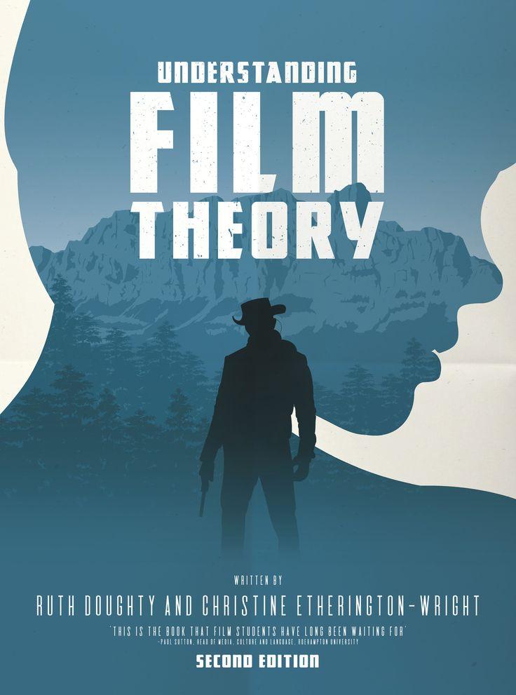 Understanding Film Theory ©Palgrave Macmillan
