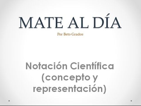 Notación Científica (concepto y representación) - YouTube