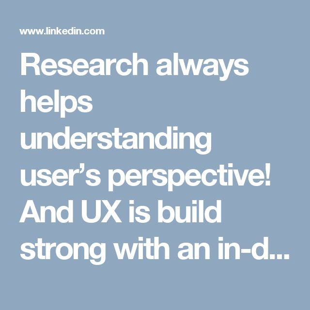 Research always helps understanding user's perspective! And UX is build strong with an in-depth research... Some insights from Neha Modgil's talk at UX India 2016. https://www.linkedin.com/pulse/10-key-takeaways-from-ux-india-conference-2016-udit-khandelwal