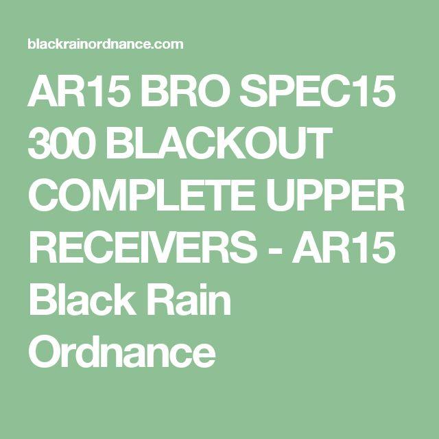 AR15 BRO SPEC15 300 BLACKOUT COMPLETE UPPER RECEIVERS - AR15 Black Rain Ordnance
