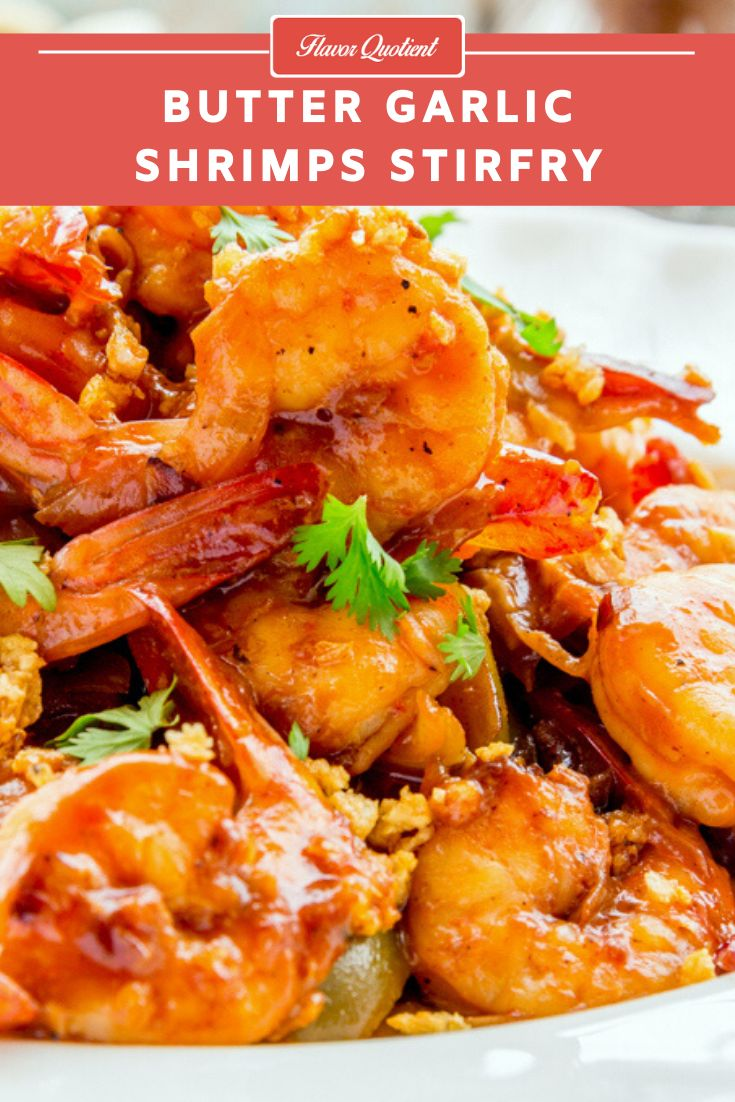 The stir-fried butter garlic shrimps with Asian flavored sauce is absolutely delicious on its own but it ignites your se…