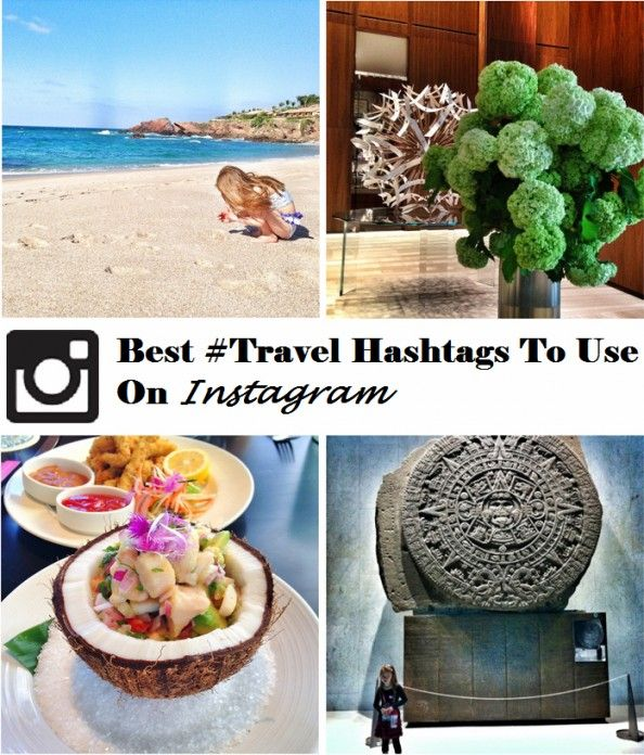 Best Travel Hashtags To Use On Instagram The O Jays Travel And How To Use