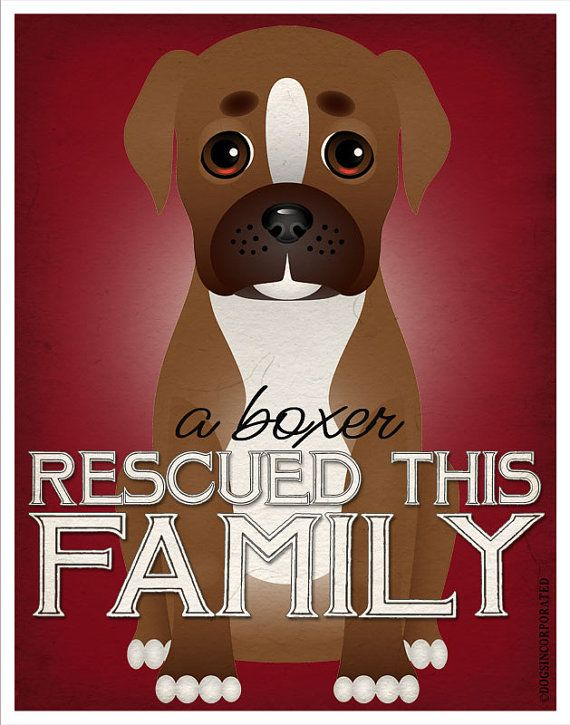 A Boxer Rescued This Family 11x14 - Custom Dog Print - Personalize with Your Dog's Name