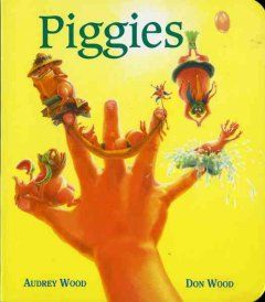 Piggies  by Don and Audrey Wood