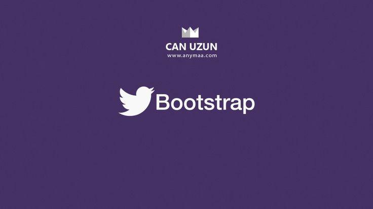 Twitter Bootstrap Kullanımı | Can Uzun | anymaa