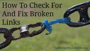 How To Check For And Fix Broken Links