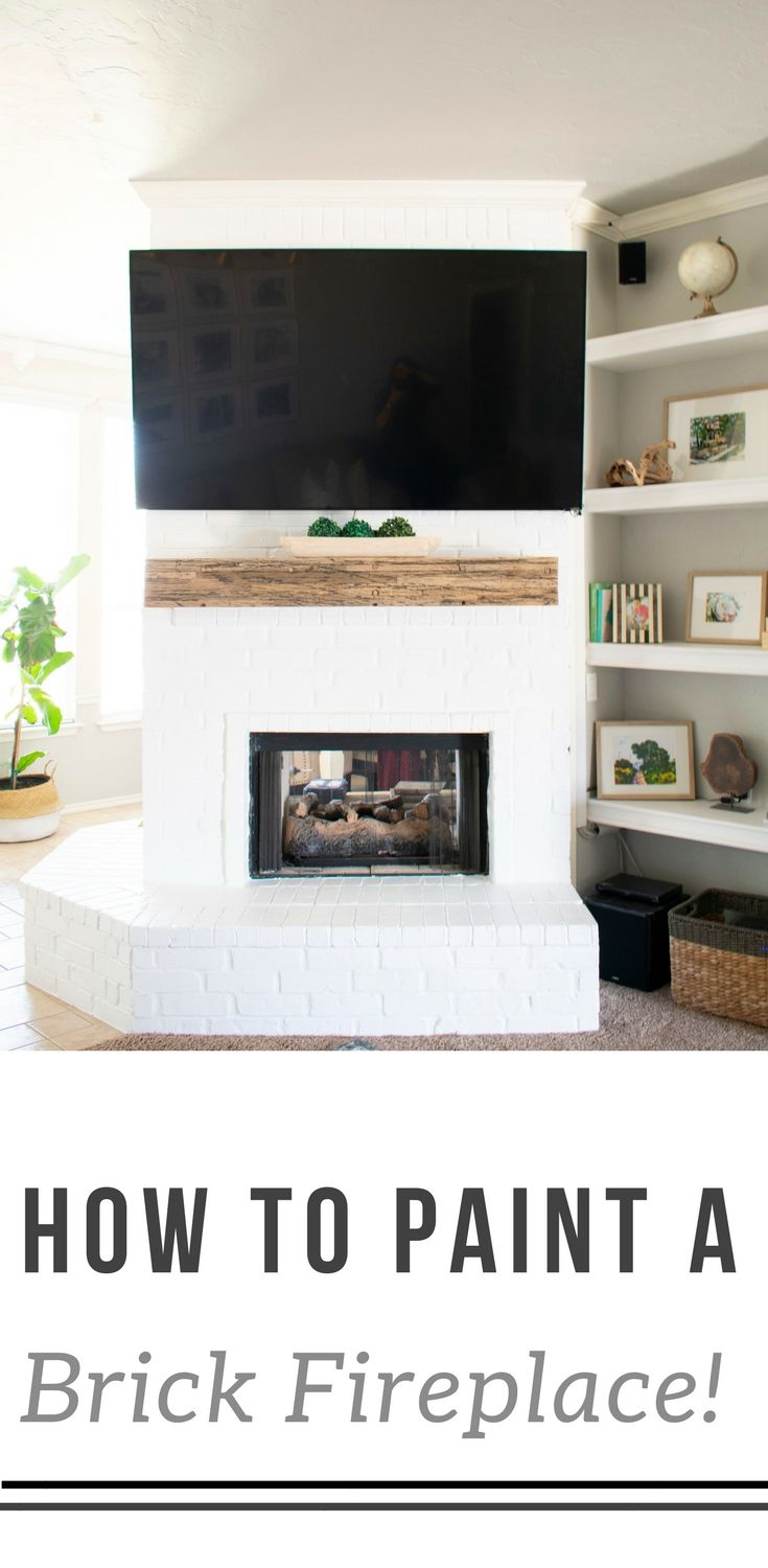 How To Paint A Brick Fireplace Paint brick fireplaces Wood mantle