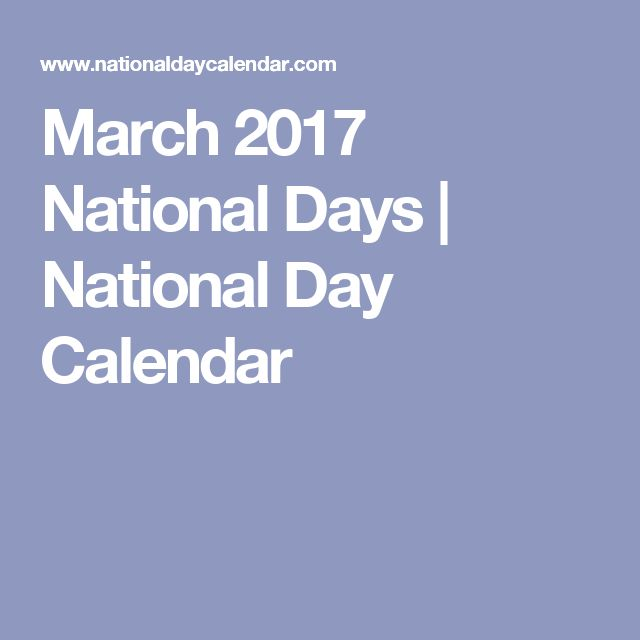 March 2017 National Days | National Day Calendar