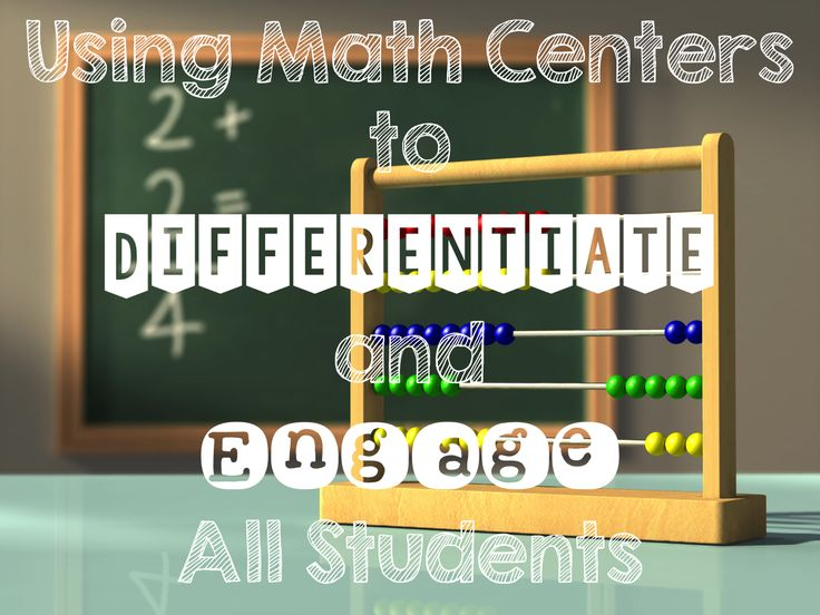 Primary Chalkboard: Differentiation and Engagement Using Math Centers