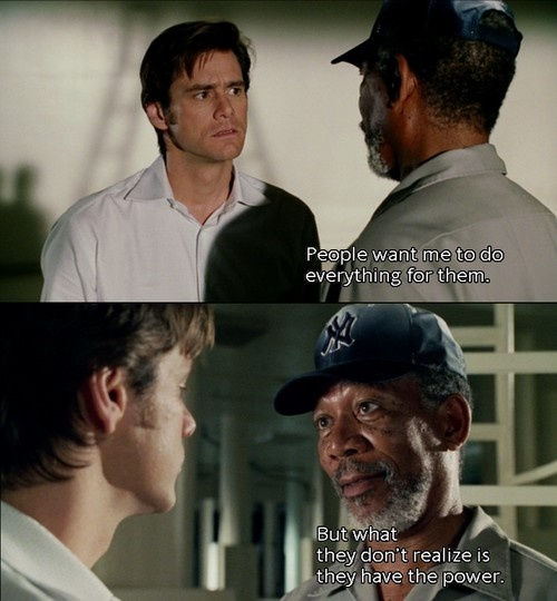 Bruce Almighty.