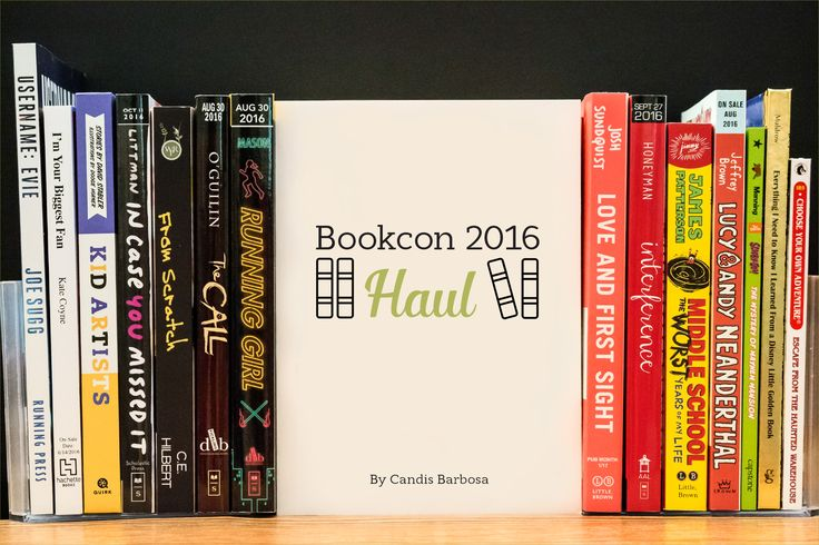 Want to get a sneak peak of upcoming books? Check out my Bookcon 2016 Haul to find new and intriguing titles to add to your wish list! #bookcon2016 #books  #haul #reader #prereleases #graphicdesign #blogger