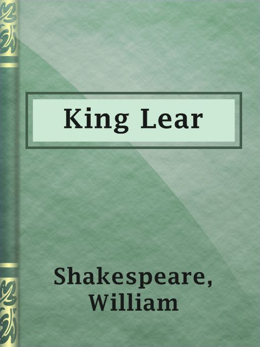an analysis of the king lear by william shakespeare King lear is a play that confuses morality with foolishness, as well as mingles insanity with wisdom william shakespeare, notorious for his clever wordplay, wrote it so that king lear 's wisest characters are portrayed as making foolish decisions.