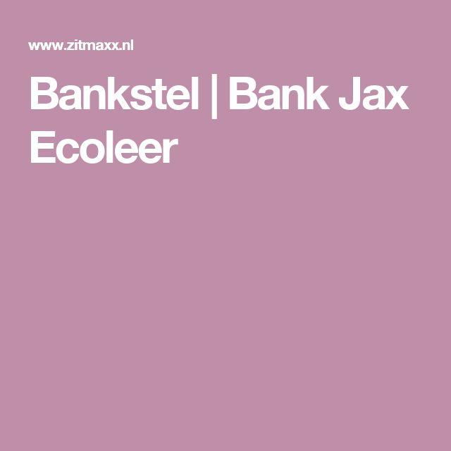 Bankstel | Bank Jax Ecoleer