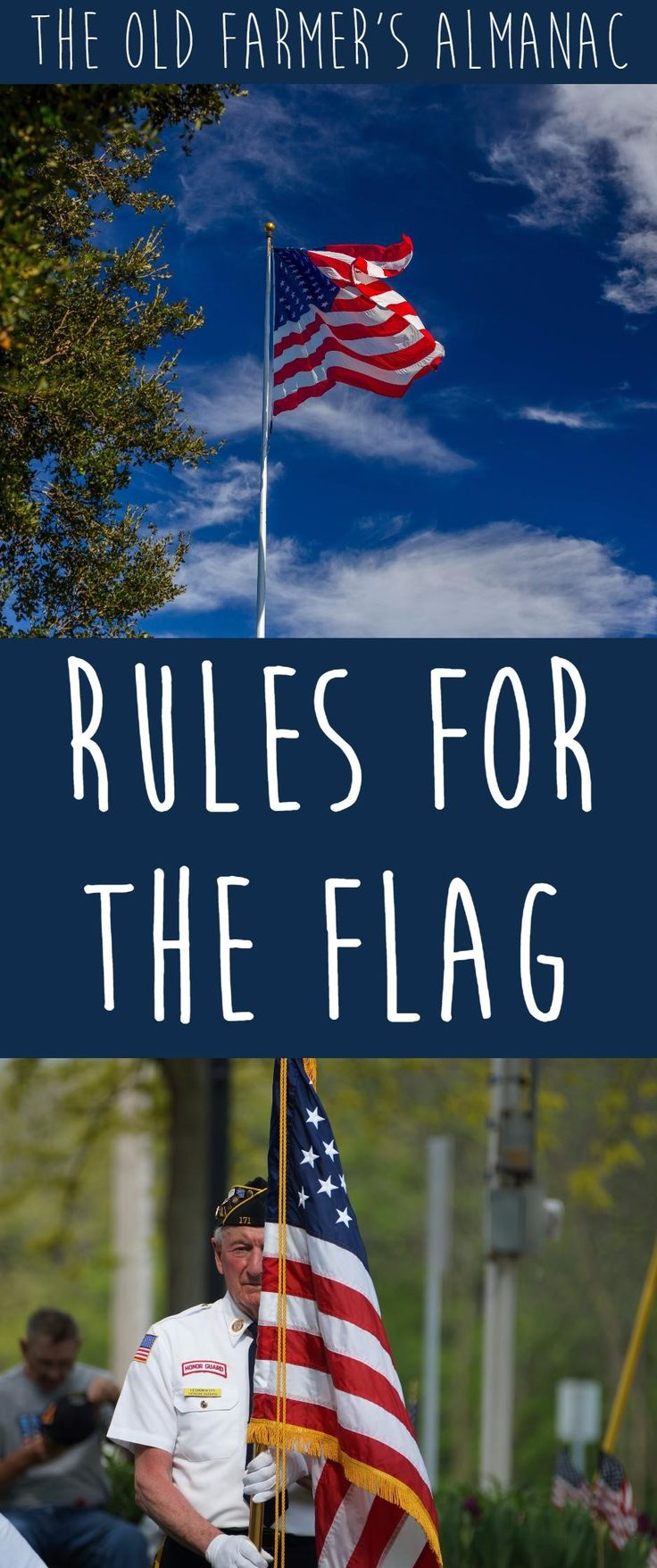 Flag Etiquette--Unites States Flag Rules and Guidelines from The Old Farmer's Almanac!