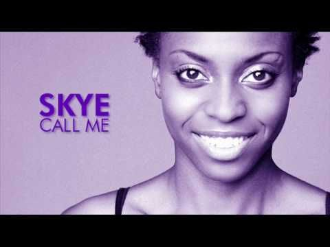 Skye - Call Me - YouTube