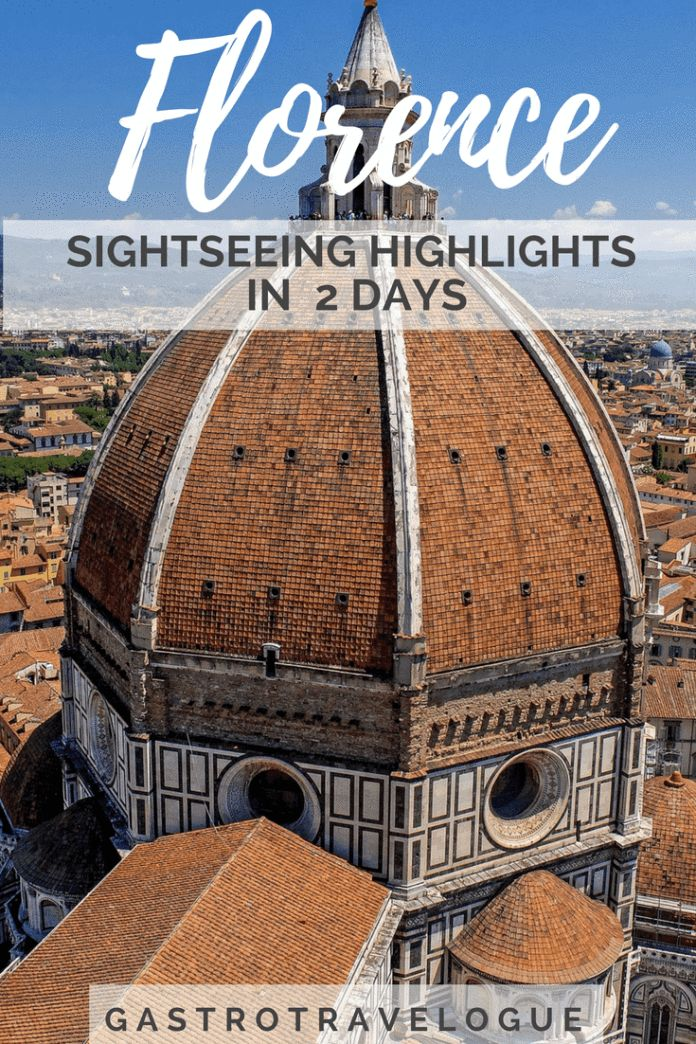 The Complete Sightseeing Guide for 2 days -#italy #florence #firenze #travelblogger #citybreak #romantic