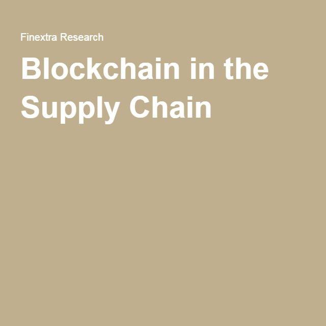 Blockchain in the Supply Chain