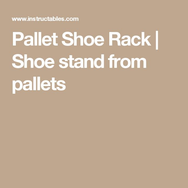 Pallet Shoe Rack | Shoe stand from pallets
