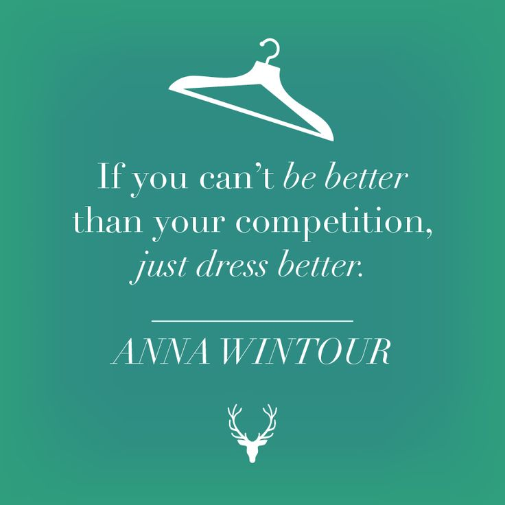 If you can't be better than your competition, just dress ...
