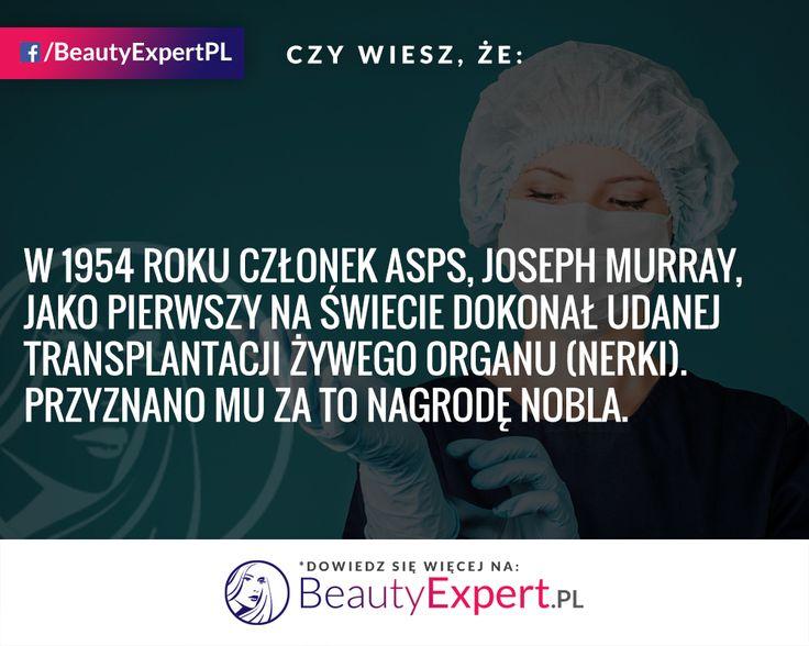 Pierwszy udany przeszczep żywego organu odbył się całkiem niedawno :) #BeautyExpert #CiekawostkiMedyczne